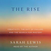 Rise - Sarah Lewis - audiobook