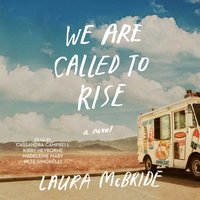 We Are Called to Rise - Laura McBride - audiobook