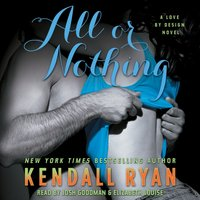 All or Nothing - Kendall Ryan - audiobook