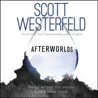 Afterworlds - Scott Westerfeld - audiobook