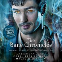 Bane Chronicles - Cassandra Clare - audiobook