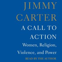 Call to Action - Jimmy Carter - audiobook