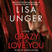Crazy Love You - Lisa Unger - audiobook