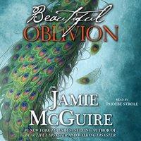 Beautiful Oblivion - Jamie McGuire - audiobook