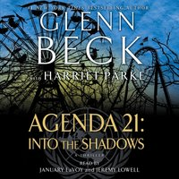 Agenda 21: Into the Shadows - Glenn Beck - audiobook
