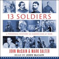 Thirteen Soldiers - John McCain - audiobook