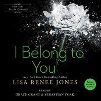 I Belong to You - Lisa Renee Jones - audiobook