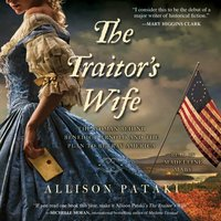 Traitor's Wife - Allison Pataki - audiobook