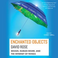 Enchanted Objects - David Rose - audiobook