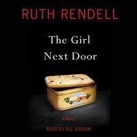 Girl Next Door - Ruth Rendell - audiobook