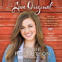 Live Original - Sadie Robertson - audiobook