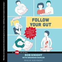 Follow Your Gut - Rob Knight - audiobook