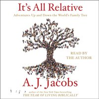 It's All Relative - A. J. Jacobs - audiobook