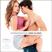Misbehaving - Abbi Glines - audiobook