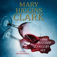Melody Lingers On - Mary Higgins Clark - audiobook