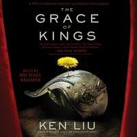 Grace of Kings - Ken Liu - audiobook