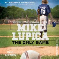 Only Game - Mike Lupica - audiobook