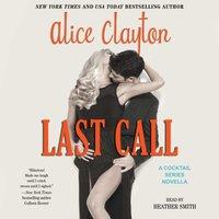 Last Call - Alice Clayton - audiobook
