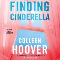 Finding Cinderella - Colleen Hoover - audiobook