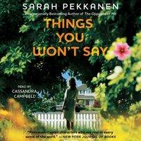 Things You Won't Say - Sarah Pekkanen - audiobook