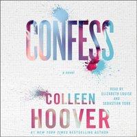 Confess - Colleen Hoover - audiobook