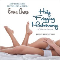 Holy Frigging Matrimony - Emma Chase - audiobook
