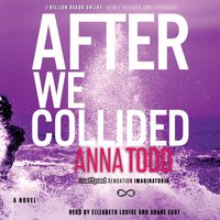After We Collided - Anna Todd - audiobook