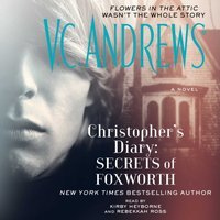 Christopher's Diary: Secrets of Foxworth - V.C. Andrews - audiobook