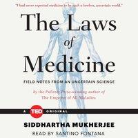 Laws of Medicine - Siddhartha Mukherjee - audiobook