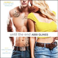 Until the End - Abbi Glines - audiobook