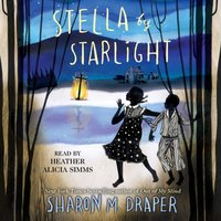 Stella by Starlight - Sharon M. Draper - audiobook