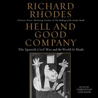Hell and Good Company - Richard Rhodes - audiobook