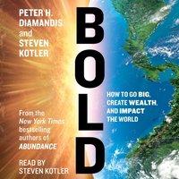 Bold - Peter H. Diamandis - audiobook