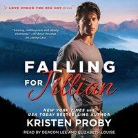 Falling for Jillian - Kristen Proby - audiobook