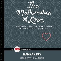 Mathematics of Love - Hannah Fry - audiobook