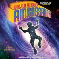 Ambassador - William Alexander - audiobook