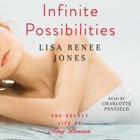 Infinite Possibilities - Lisa Renee Jones - audiobook