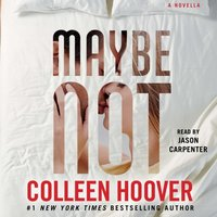 Maybe Not - Colleen Hoover - audiobook