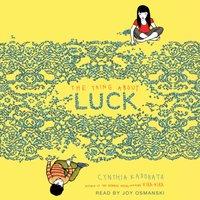 Thing About Luck - Cynthia Kadohata - audiobook