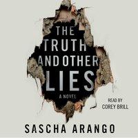 Truth and Other Lies - Sascha Arango - audiobook