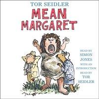 Mean Margaret - Tor Seidler - audiobook