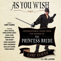 As You Wish - Cary Elwes - audiobook