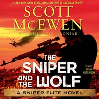 Sniper and the Wolf - Scott McEwen - audiobook