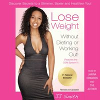 Lose Weight Without Dieting or Working Out - JJ Smith - audiobook