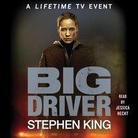 Big Driver - Stephen King - audiobook