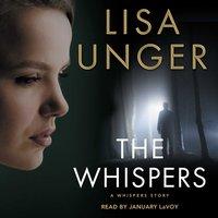 Whispers - Lisa Unger - audiobook