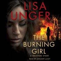 Burning Girl - Lisa Unger - audiobook