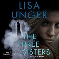 Three Sisters - Lisa Unger - audiobook