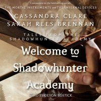 Welcome to Shadowhunter Academy - Cassandra Clare - audiobook