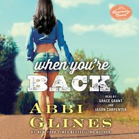 When You're Back - Abbi Glines - audiobook